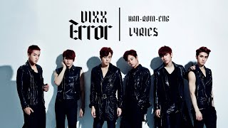 VIXX (빅스) - ERROR || LYRICS [HAN/ROM/ENG]
