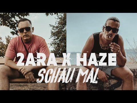 2ara & Haze - SCHAU MAL