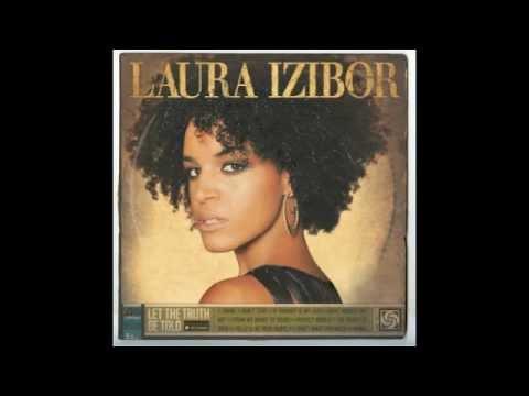 I Don't Want You Back - Laura Izibor