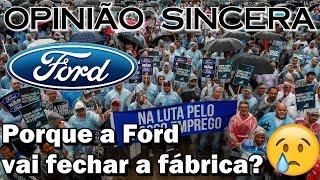 Por que a Ford vai fechar a fábrica? Entenda o verdadeiro motivo por trás dessa decisão thumbnail