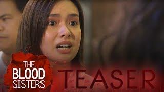 The Blood Sisters: Mapupuno ng Galit!