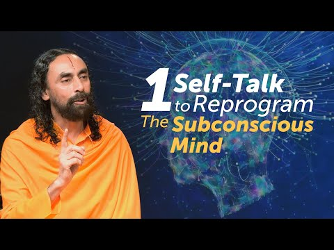 The 1 Self-Talk to Break Negative Thoughts - Reprogramming the Subconscious Mind Swami Mukundananda