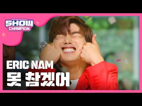 (ShowChampion EP.195) Eric Nam (feat.JINJIN) - Can't Help Myself