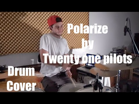 Polarize by Twenty One Pilots Drum Cover