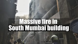 Level 4 fire breaks out in Mumbai building, rescue operations underway