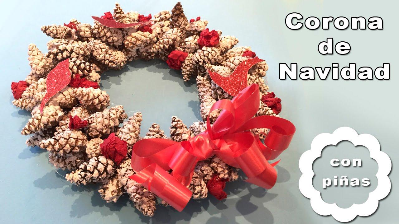 Corona De Navidad De Pinas Manualidades Navidenas Youtube - Corona-navidea