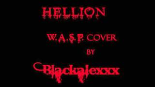 Hellion W.A.S.P. Blackalexxx.wmv