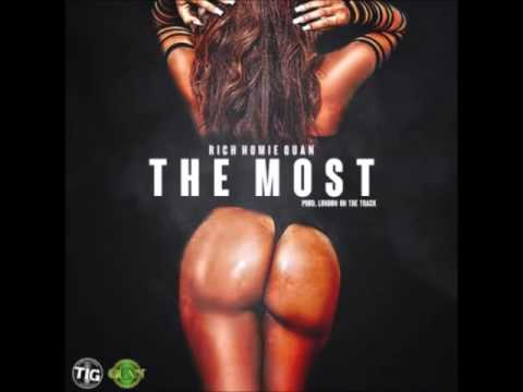 Rich Homie Quan - The Most (Clean)