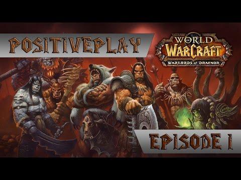 [#1] Прохождение World of Warcraft: Warlords of Draenor