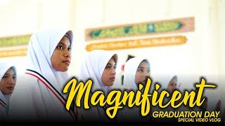 MAGNIFICENT GRADUATION DAY