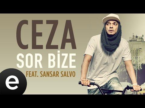 Ceza Ft. Sansar Salvo - Sor Bize - Official Audio #sorbize #ceza #sansarsalvo - Esen Müzik