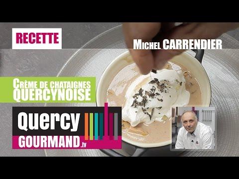 Recette : Crème de Châtaigne Quercynoise – quercygourmand.tv