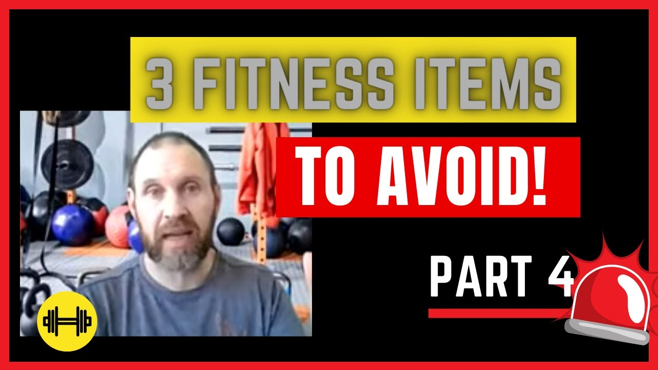 3 FITNESS ITEMS TO AVOID BUYING