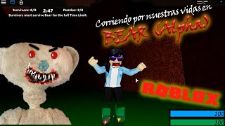 ESCAPING THE EVIL BEAR IN ROBLOX #BEAR(ALPHA)