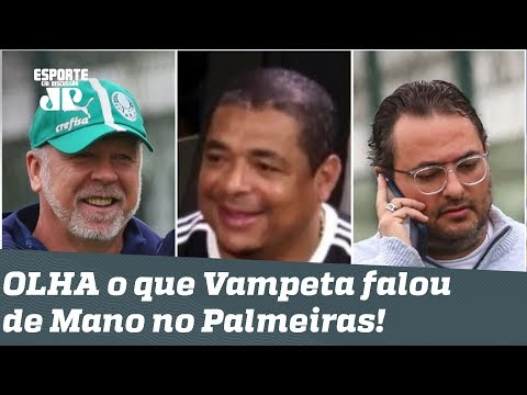 """""""Ele é BONZINHO, né?"""" OLHA o que Vampeta falou de Mano Menezes no Palmeiras!"""