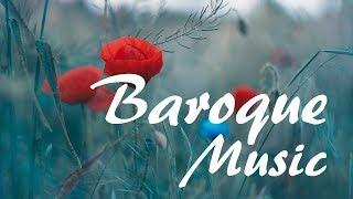 The Best of Baroque Music - Classical Music from the Baroque Period