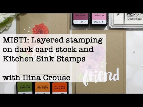 MISTI: Layered stamping on dark card stock with Kitchen Sink stamps ...