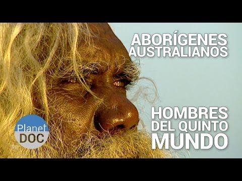 Aborígenes Australianos. Los Hombres del Quinto Mundo | Tribus y Etnias - Planet Doc