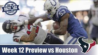 Week 12 Preview: Colts @ Texans on TNF | Keys To The Game | Predictions