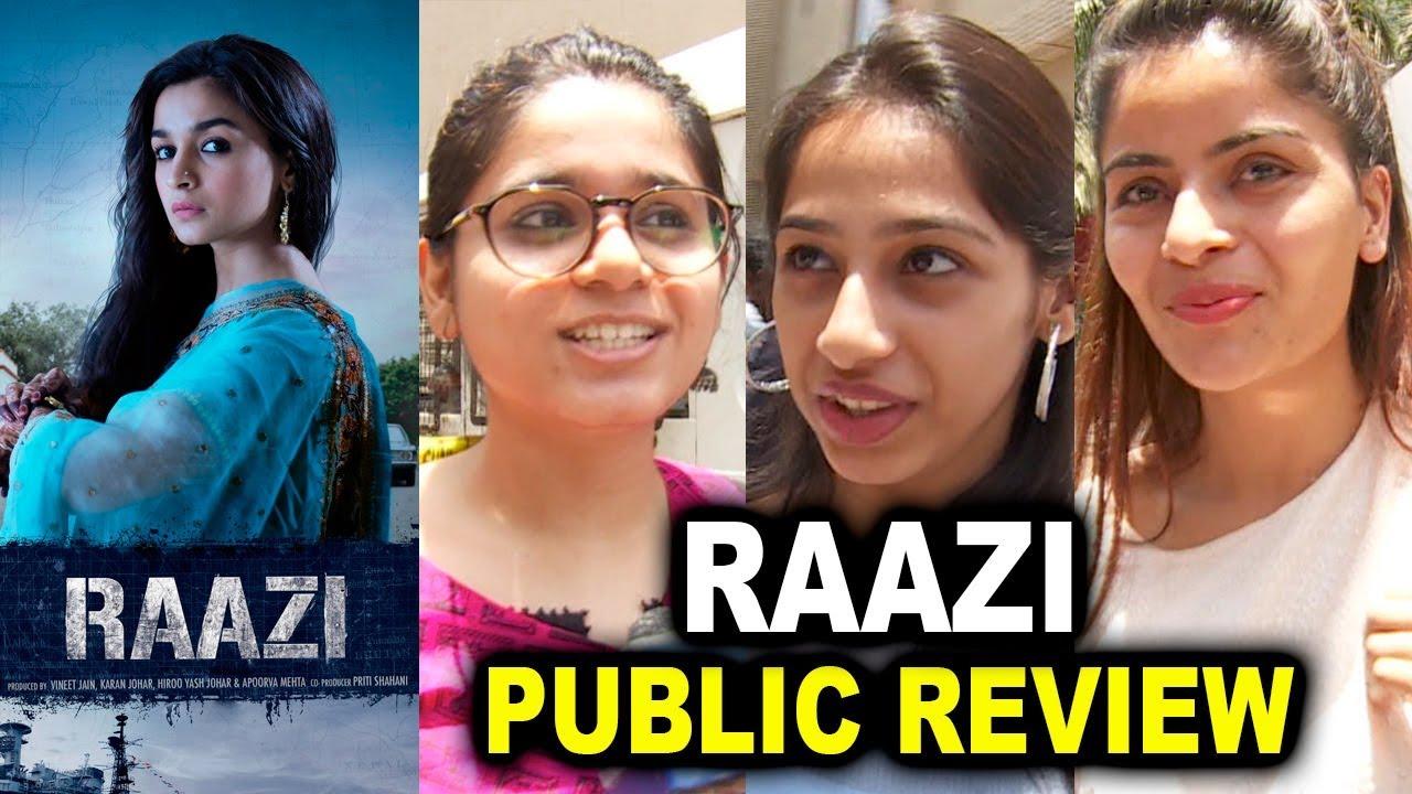 Raazi Public Review Alia Bhatt Raazi Full Movie Public Review Raazi First Day First Show