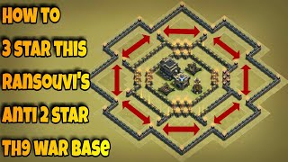 How to 3 star Ransouvi's popular anti 2 star Th9 war base | Clash of Clans