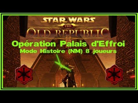 SWTOR [FR]- Opération Palais d'Effroi 5.0 (Mode Histoire)- TAPER, MANGER, BOIRE!!!!!!