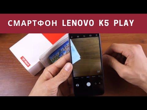 Смартфон Lenovo K5 Play. Обзор Леново К5 Плей