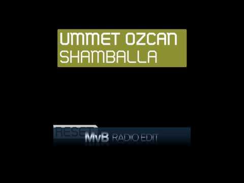 Ummet Ozcan - Shamballa [MvB Radio Edit]