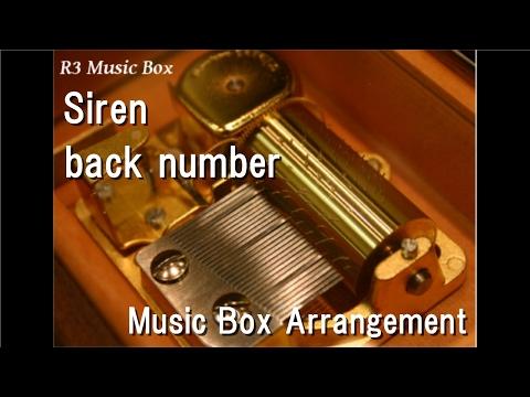 Siren/back number [Music Box]