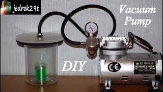 DIY. Vacuum Chamber/Komora Próżniowa