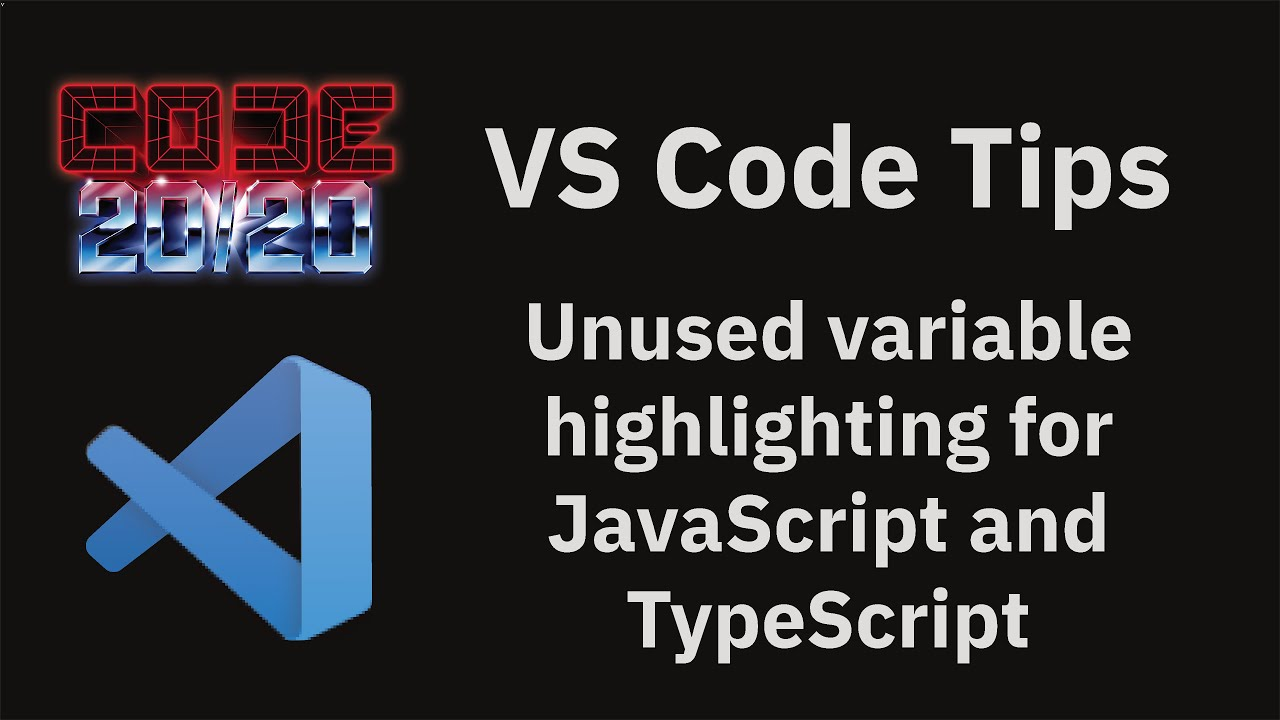 Unused variable highlighting for JavaScript and TypeScript