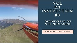 [ULM]  Vol en instruction #3 (Découverte du vol montagne) - Bagnères-de-Luchon