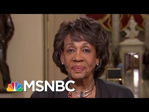 Rep. Maxine Waters Responds To President Donald Trump Attacks | All In | MSNBC