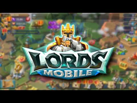 Lords Mobile Gameplay Guide