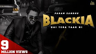 Blackia Hai Tera Yaar Ni   (Full HD)   Param Sidhu   New Punjabi Songs 2020   Jass Records