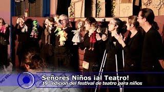 19º edición de Señores Niños ¡al Teatro!