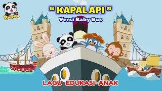 Kapal Api ♫ Lagu anak terpopuler ❤ Kartun BabyBus ❤ Edukasi balita, paud, tk, sd | Kumpulan lagu