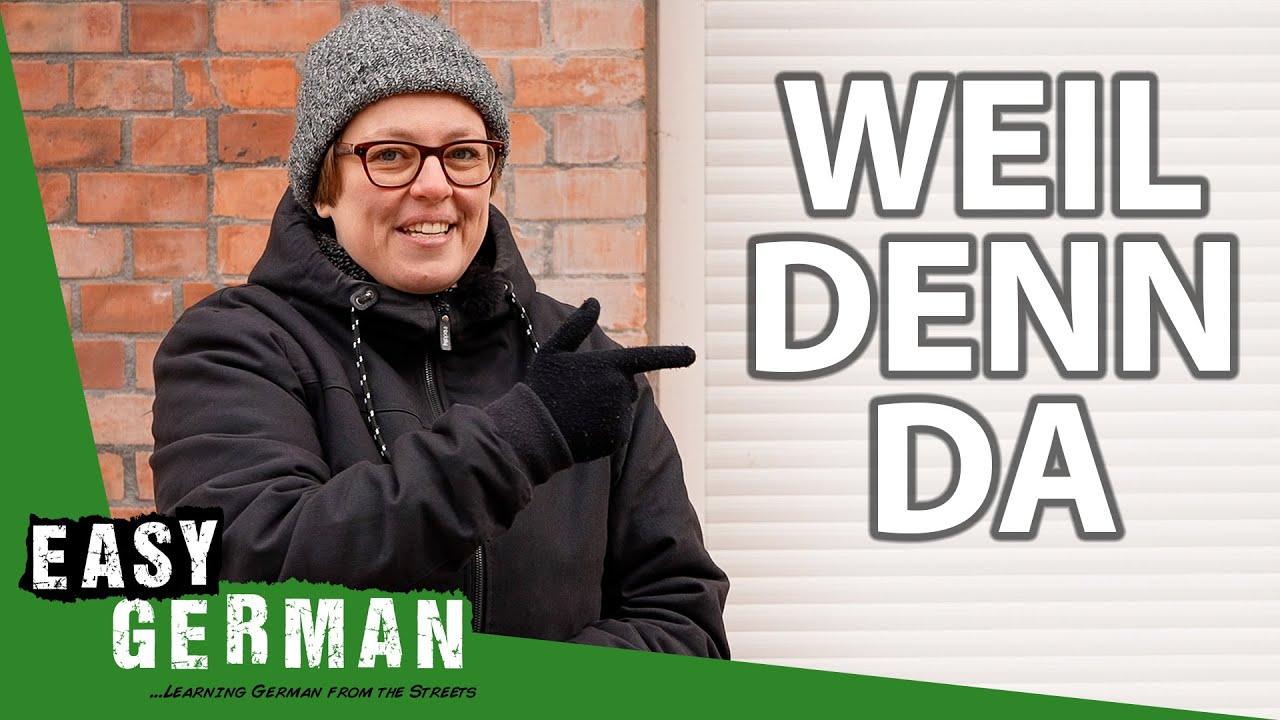 Weil vs. Denn vs. Da | Super Easy German (166)
