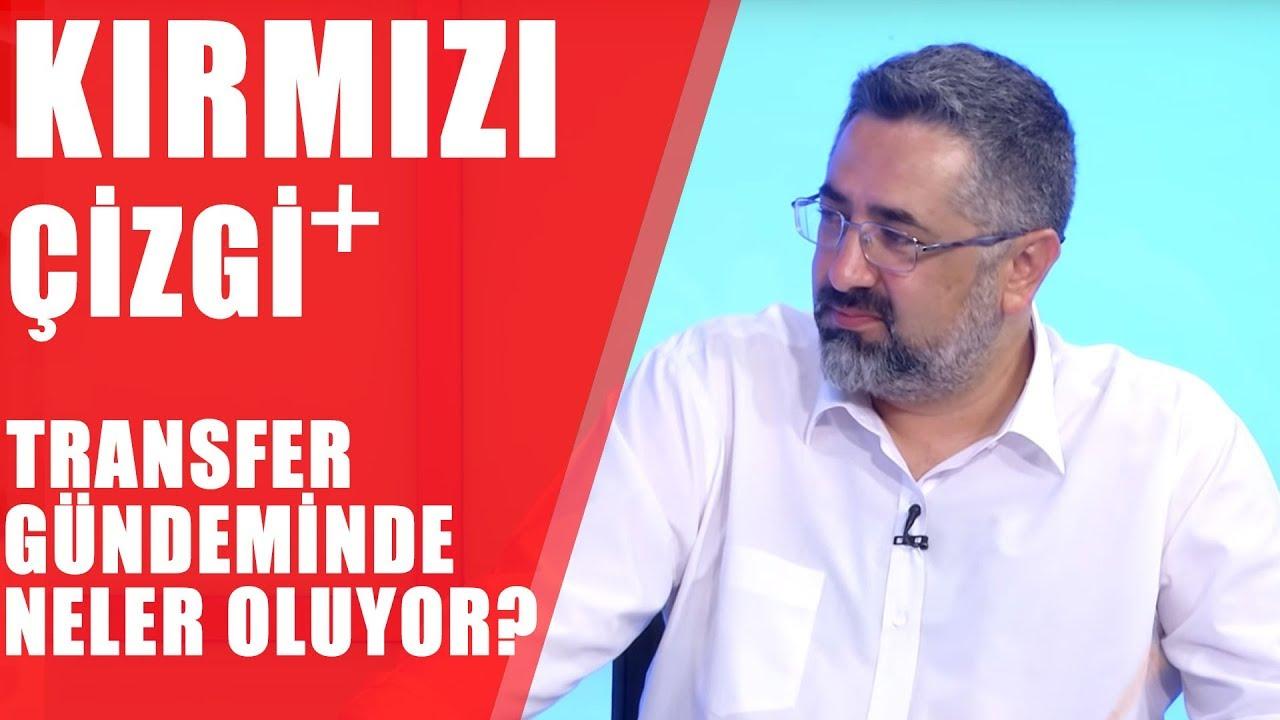 Kırmızı Çizgi +| Real Madrid'in Transferleri, Fenerbahçe Kimleri Alacak? Diagne Gidecek Mi?