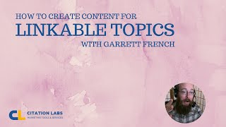 Content for Link Building : Linkable Topic Creation