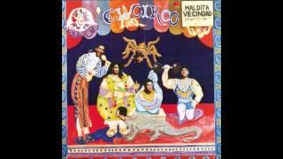 Maldita Vecindad y los Hijos del Quinto Patio - El Circo - 1991 - Disco Completo