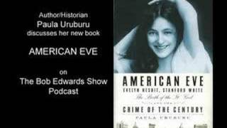 Sex Madness Murder Uruburu American Eve Bob Edwards 1 of 3