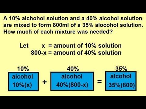 Algebra - Word Problems: Mixture Problems 2 of 2