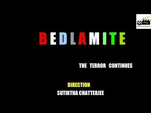 II BEDLAMITE THE TERROR CONTINUES II TEASER II SUSPENSE THRILLER II DIRECTED by SUTIRTHA CHATTERJEE