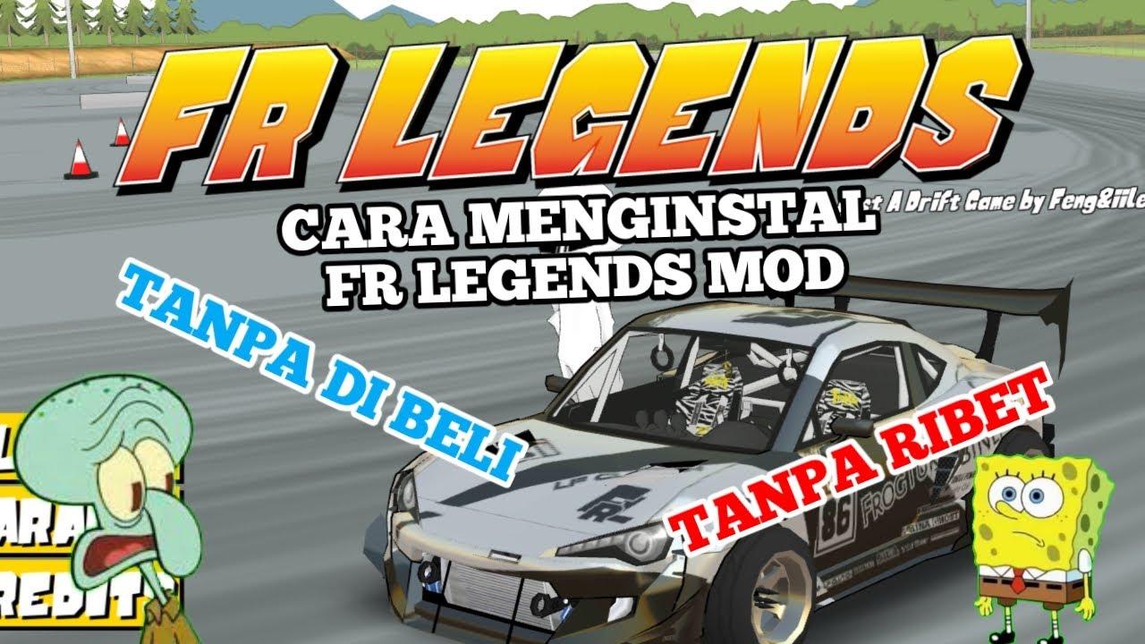Cara Menginstal Fr Legend Mod Aplikasi Tanpa Ribet Fr Legend Indonesia Youtube