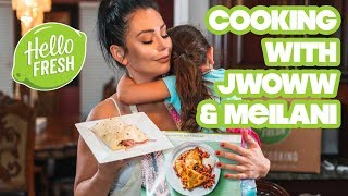 Cooking With JWOWW & Meilani: HelloFresh Pineapple Chicken Quesadillas!