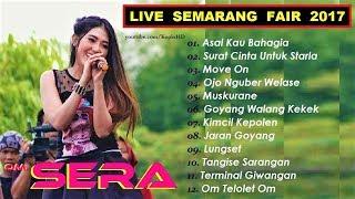 FULL ALBUM OM. Sera Live Semarang Fair 2017 Terbaru