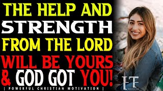 GOD WILL STRENGTHEN & HËLP YOU.   THERE'LL BE A CHANGE OF STORY COS' YOUR DUE BLESSING IS ON THE WAY