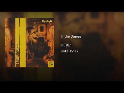 Ruslan - Indie Jones [Full Album] @RuslanKD @KingsDreamEnt