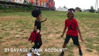 21 Savage - Bank Account #ReversePrincess J'Den & #YoungHitz Kishawn